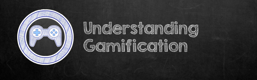 Understanding gamification