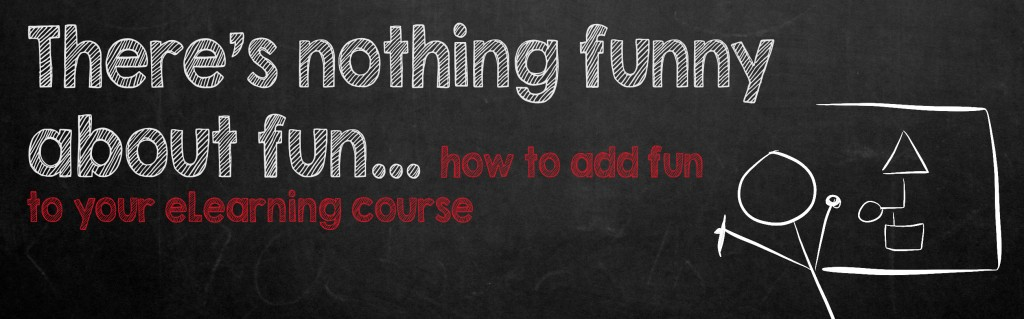 There's nothing funny about fun